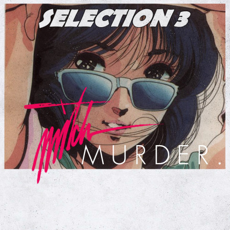 Mitch Murder Selection 3