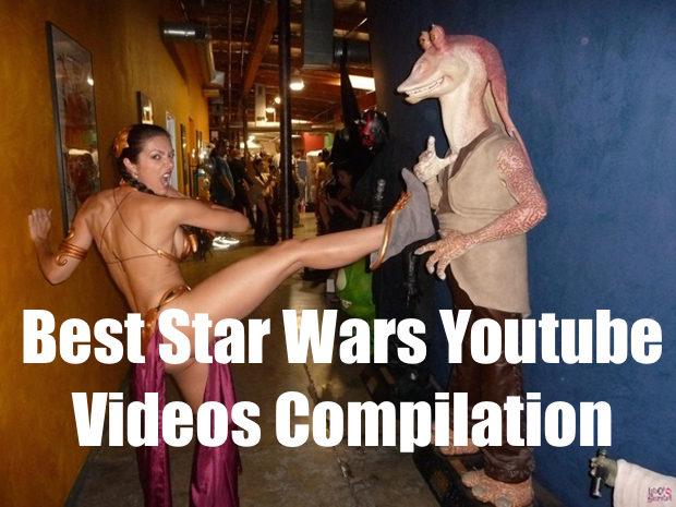 Star Wars Best Youtube Videos Compilation