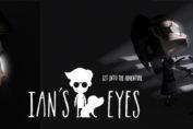 Ian's Eyes Video game