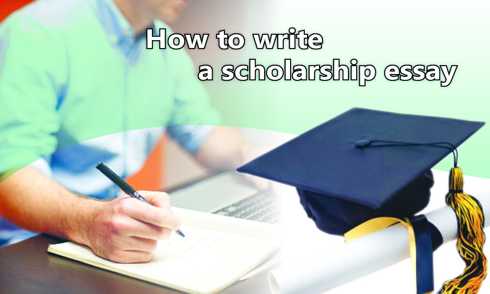 How To Write Scholarship Essay