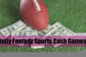Daily Fantasy Sports Cash Games